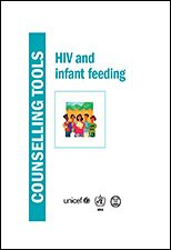HIV and Iinfant Feeding Counselling Tools